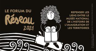 Le Forum du Réseau 2021 – Repenser les liens entre le Musée national de l'histoire de l'immigration et les territoires