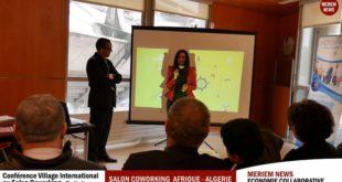 Meriem News présente le Village International au Salon Coworking – La Nouvelle Economie Collaborative en marche en Afrique